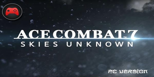 ace combat 7 pc download completo