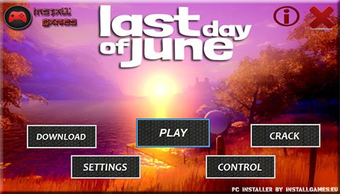 Last Day of June PC Menu Installer Download