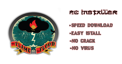 The Flame in the Flood PC Full Download