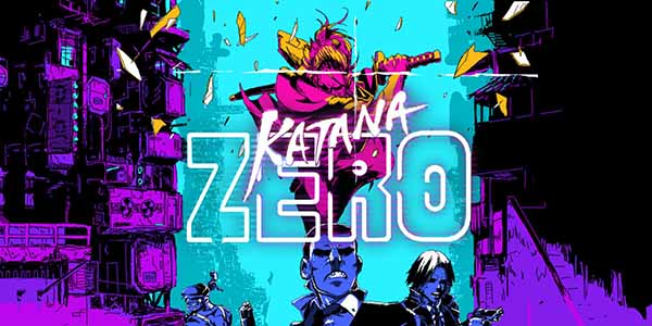 Katana ZERO Download Games